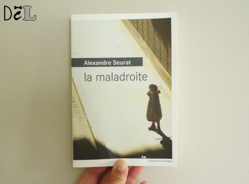 La maladroite - Alexandre Seurat